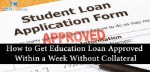 Get Education Loan Approved