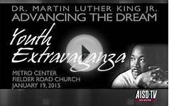 "2015 MLK Jr. ""Advancing the Dream"" Youth Extravaganza"