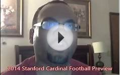2014 STANFORD CARDINAL Football Preview