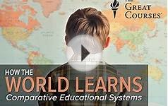 How the World Learns: Comparative Educational Systems:6