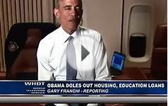 Obama Doles Out Housing, Education Loans